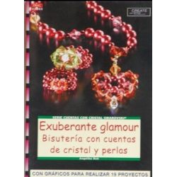 EXUBERANTE GLAMOUR. BISUTERIA CON CUENTAS DE CRISTAL Y PERLAS