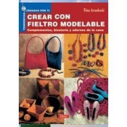 CREAR CON FIELTRO MOLDEABLE...